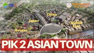 Pik 2 Asian Town